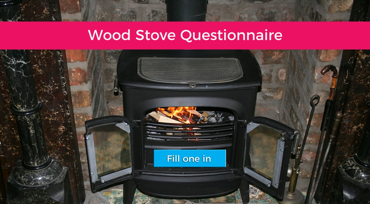 wood stove questionnaire